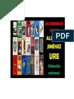 Escribieron Sobre Obras de Jiménez Ure (Actualización Diciembre 2017)