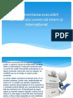 Reglementarea Executării Contractului Comercial Intern Și Internațional