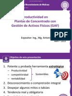 6. Ing. Antonio Ganoza - Logros en la productividad de plantas de concentrado, mediante la Gestión de Activos Físicos