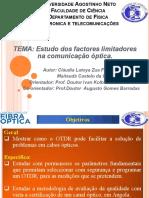 Palestra -Estudo Dos Fatores Limitadores Nas Comunicações Ópticas
