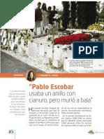 """""""Pablo Escobar Usaba Un Anillo Con Cianuro, Pero Murió a Bala"""""""