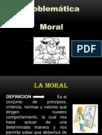 PROBLEMÁTICA MORAL