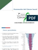 7ma Semana Cancer - Prevención Cáncer Bucal 2014