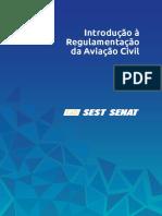 Introdução à Regulamentação Da Aviação Civil Sest Senat