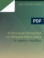 A Educacao Brasileirana Primeira Onda Laica Luiz Antonio Cunha