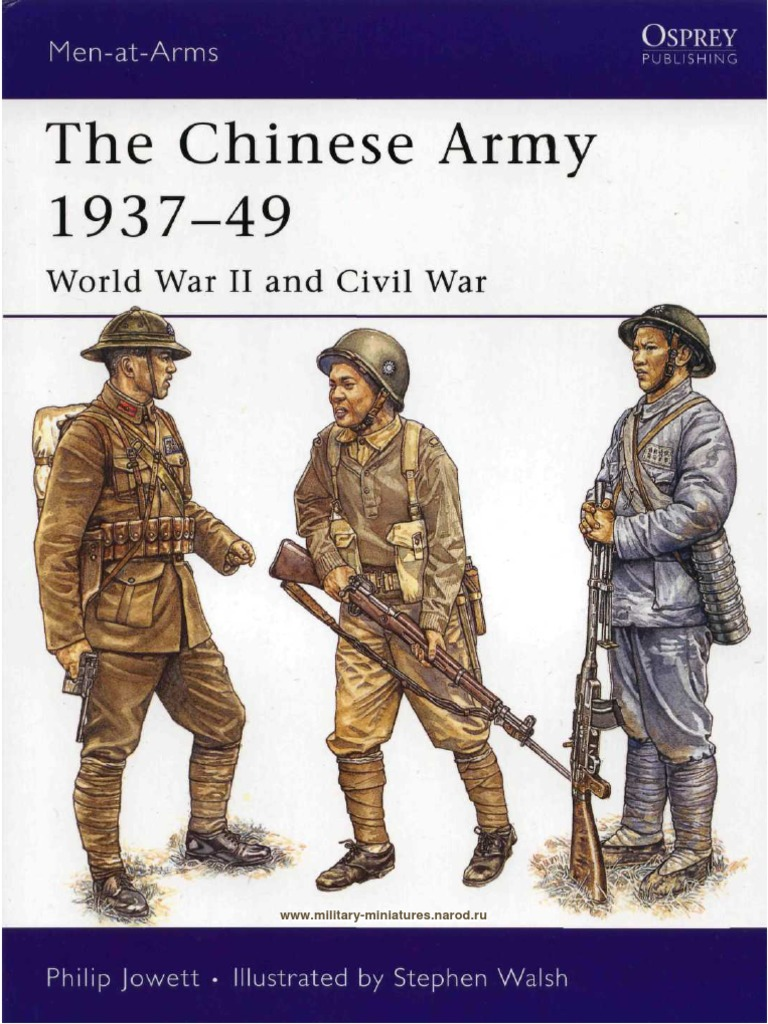 3dfbed3fbbe The Chinese Army 1937-49 World War II and Civil War