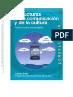 Estructuras de La Comunicación y de La Cultura. Políticas Para La Era Digital- Zallo -Unidad 3