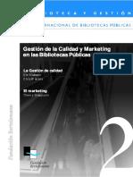 Gestión de la Calidad y Marketing en las Bibliotecas Públicas