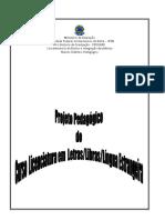 Projeto Pedagógico Do Curso de Licenciatura Em Letras,Libras ,Língua Estrangeira