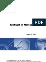 Spotlight on Messaging User Guide