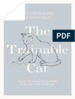 The Trainable Cat a Practical Guide to Making Life - Ohn Bradshaw