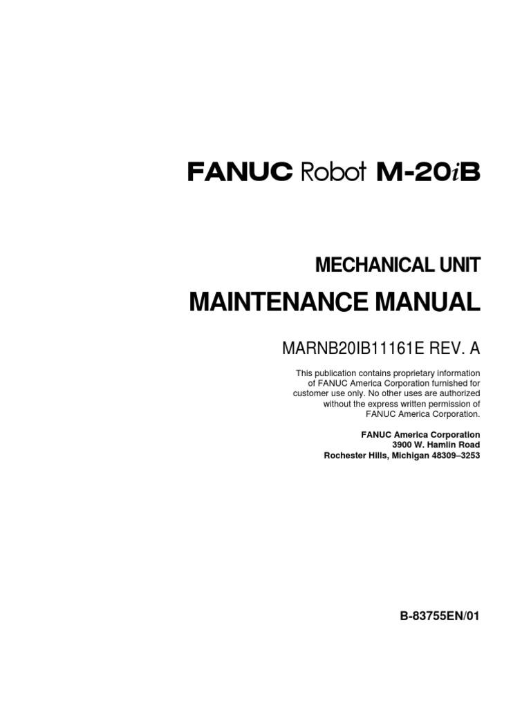 m20ib mech unit maint manual technology robot rh scribd com Fanuc Robodrill Manual Fanuc Dispensetool