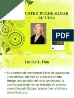Introduccion al Taller Usted Puede Sanar Su Vida de Louise Hay