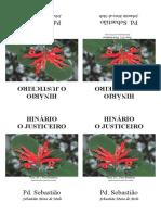 Padrinho Sebastiao - O Justiceiro e Nova Jerusalem - Grafica