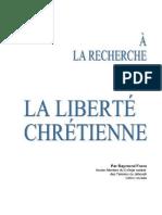 A La Recherche de La Liberte Chrétienne  - Raymond Franz