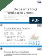 Aula 16 - Momento de uma força - formulação vetorial.pdf