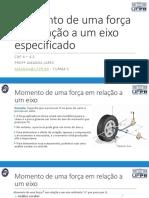 Aula 18 - Momento de uma força em relação a um eixo especificado.pdf