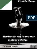 Bailando-Con-La-Muerte y Otros Relatos. Volumen I