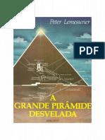 A Grande Pirâmide Desvelada - Peter Lemesurier