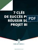 7 Cles de Succes Pour Reussir Son Projet BI