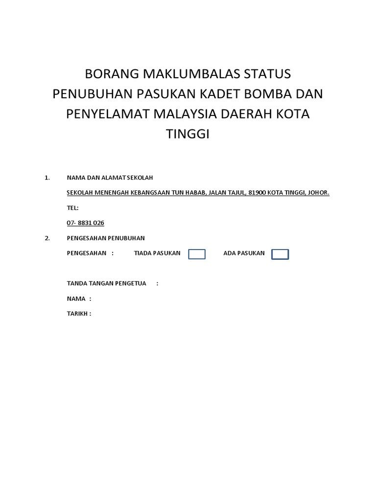 Borang Maklumbalas Status Penubuhan Pasukan Kadet Bomba Dan Penyelamat Malaysia Daerah Kota Tinggi