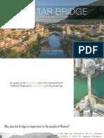 Philosophy of Conservation Presentation - Mostar Bridge
