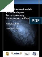 I Curso Internacional de Astronomía Para Entrenamiento y Capacitación de Maestros NASE UAI-PERÚ 2