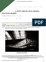 Parámetros para JPEG directo de la cámara, por Kevin Mullins_
