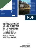 Pinto, M. EL DERECHO INTERNACIONAL DE AGUAS Y SU COMPLEMENTARIEDAD CON EL DERECHO DE LOS DERECHOS HUMANOS Y EL DERECHO DE LAS INVERSIONES