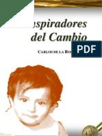 Conspiradores del Cambio - Carlos de La Rosa Vidal