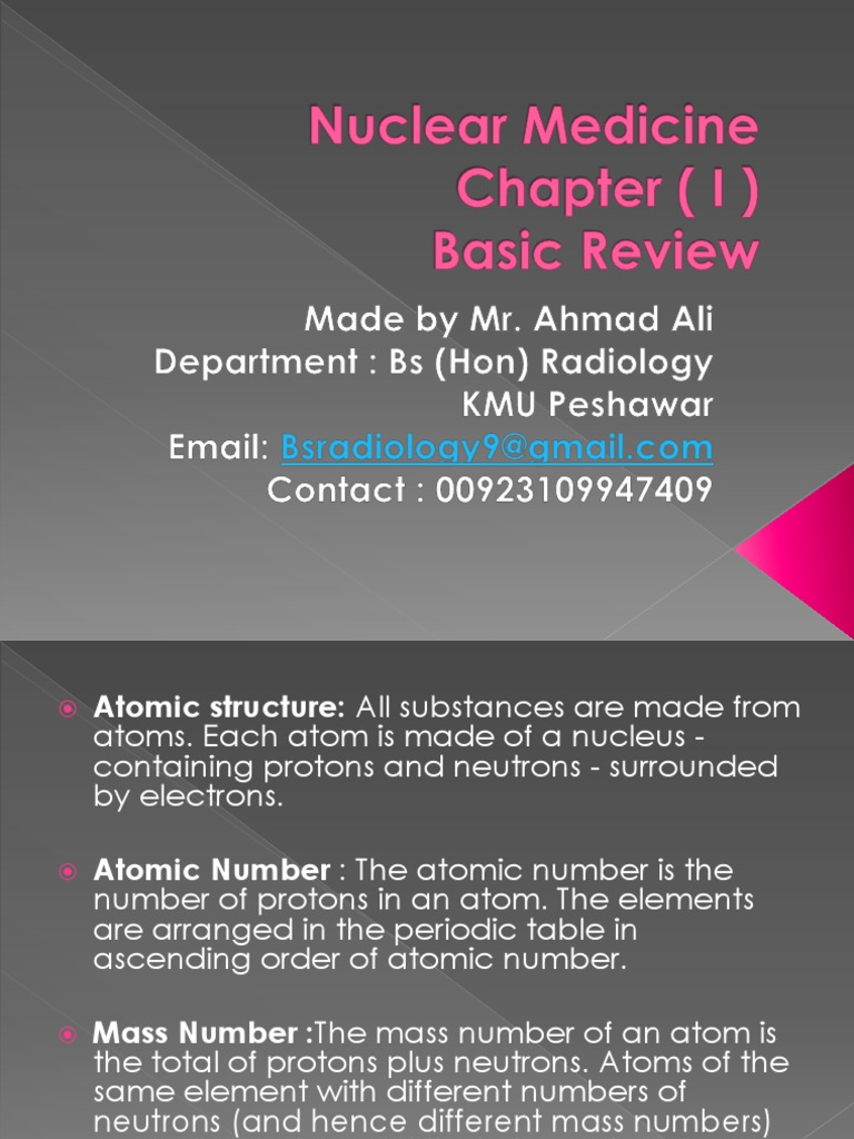 Nuclear Medicine Basic Review Chapter 1 | Atoms