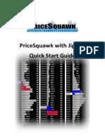 PriceSquawk Jigsaw QuickStart Guide
