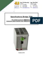 Bridge TEM Specifications