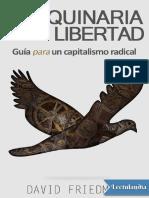 Friedman David - La Maquinaria de La Libertad
