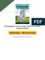 b01n7xwub9 Estrangulados Cmo El Estado Asfixia Tu Economa Spanish Edition by Ivn Carrino