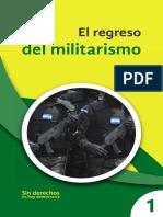 El Regreso Del Militarismo