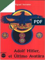 Serrano Miguel - Adolf Hitler El último avatara.pdf