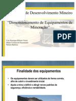 Desenvolvimento Mineiro - Dimensionamento de Equipamentos de Mineração
