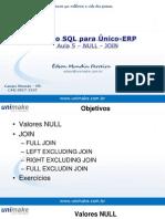Curso SQL - Unico - Aula05 - Null - Join