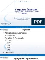 Curso SQL - Unico - Aula06 - agregação - GROUP BY - SUM - COUNT