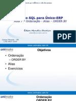 Curso SQL - Unico - Aula07 - Ordenação - Alias – ORDER BY