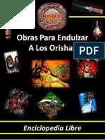 Obras Para Endulzar a Los Orishas