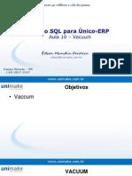 Curso SQL - Unico - Aula10 - Vacuum