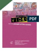 Future of Video
