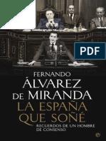 La Espana Que Sone - Fernando Alvarez de Miranda