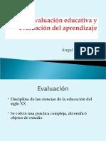 Evaluación educativa y evaluación del aprendizaje Ángel Díaz