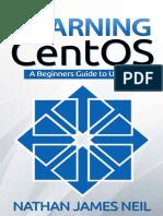 Learning CentOS_ a Beginners Gu - Nathan Neil