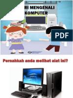 Mari Mengenali Komputer