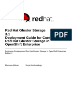 Red_Hat_Gluster_Storage-3.1-Deployment_Guide_for_Containerized_Red_Hat_Gluster_Storage_in_OpenShift_Enterprise-en-US.pdf