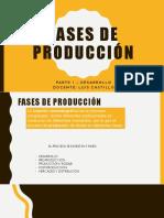 FASES DE PRODUCCIÓN 1